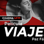 Cinema UFM: Viaje (2015) una película de Paz Fábrega