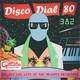 Disco Dial 80 Edición 382 (Primera parte)