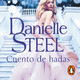 Cuento de hadas - Danielle Steel