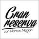 Gran Reserva con Marcos Magán Programa 1
