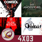 GR (4x03) El Boom de Switch, Blair Witch, Control, Ancestors y Oninaki
