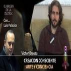 Creación Consciente... Arte y Conciencia por Víctor Brossa