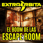 EXTRA-ÓRBITA – el boom de las ESCAPE ROOM (abril 2018)