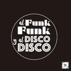 85. Al Funk... Funk, y al Disco.... Disco.