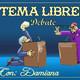 Tema Libre' Con Damiana' Somos como somos'' Agosto 20 2019