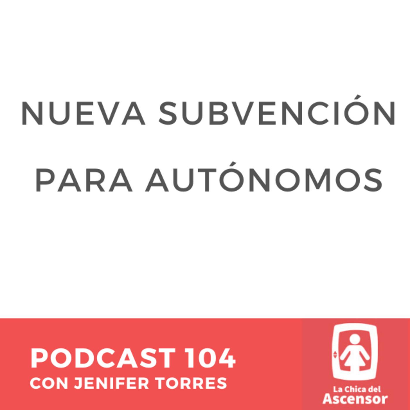 104 - Nueva Subvención para autónomos en Tenerife