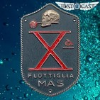 HistoCast 136 - Xª Flotilla MAS