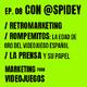 Marketing para Videojuegos 08- Retromarketing [Entrevista a Spidey  Desarrollador Músico Escritor  Metodologic]