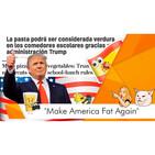 """""""Make America Fat Again"""": Más pizzas y patatas fritas en las escuelas, la última de Trump"""