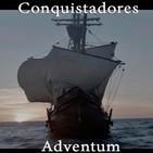 Conquistadores: Adventum (serie completa)