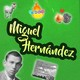 Miguel Hernández Por el Sumidero