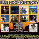 168- Blue Moon Kentucky (10 Febrero 2019)