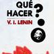 079 - Escuela de cuadros - Que Hacer (Lenin)