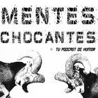 Mentes Chocantes. Episodio 158. Las Discotecas.