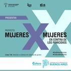 Ep. 03 - MujeresXMujeres - Feminismo contra la violencia