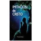 """Audiolibro """"Imitación de Cristo"""" de Tomás A. de Kempis I y II"""