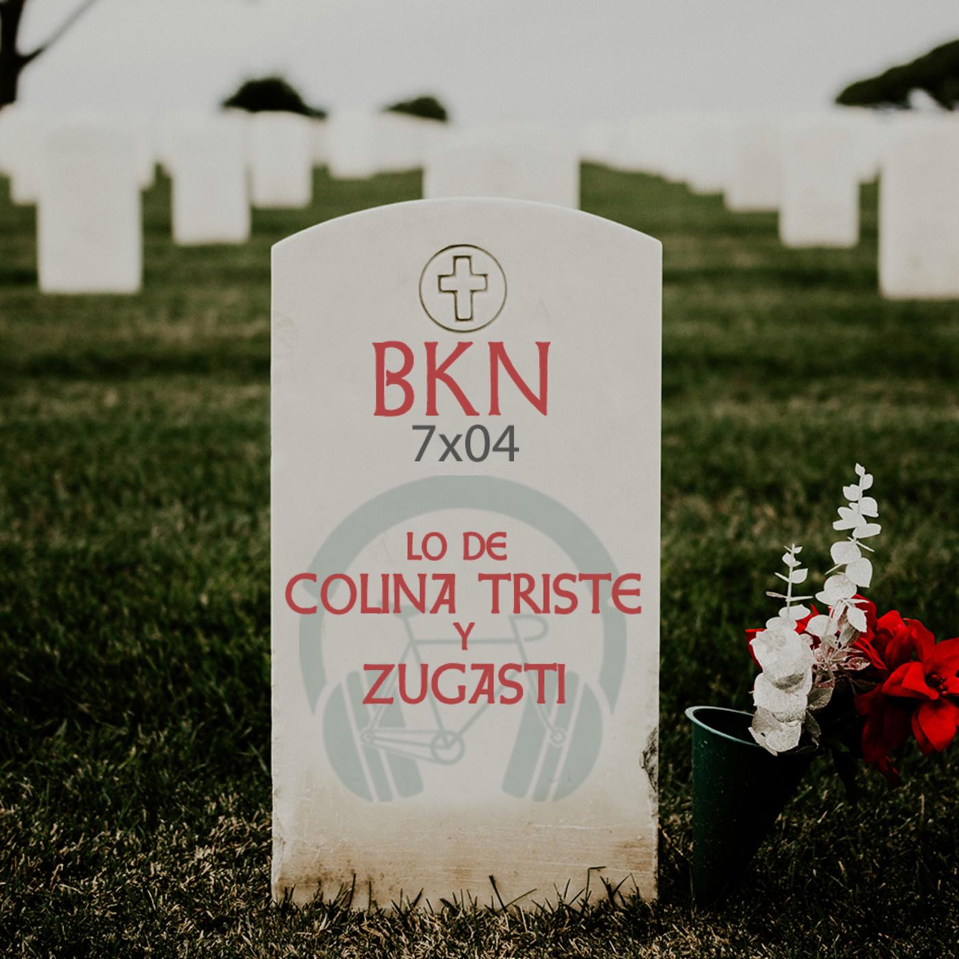 BKN 7X04 Lo de Colina Triste, Zugasti, gatitos y Dark