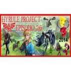 Hyrule Project Episodio 26: Especial E3 2014
