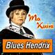 MAKUINI · by Blues Hendrix