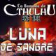La Llamada de Cthulhu - Luna de Sangre 1