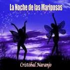 La Noche de las Mariposas (12 de Enero de 2016)
