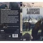 Viaje a la Prehistoria (4de6): El Serengueti Americano