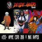 D.A. 232- Anime Expo 2019 Y Más Ranteo.