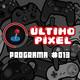 Último Píxel #013 - El EVO, Kill La Kill, & Fire Emblem
