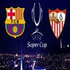 Previa final Supercopa de Europa: FC Barcelona vs Sevilla FC