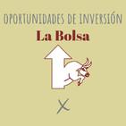 E76. Oportunidades de inversión: La Bolsa