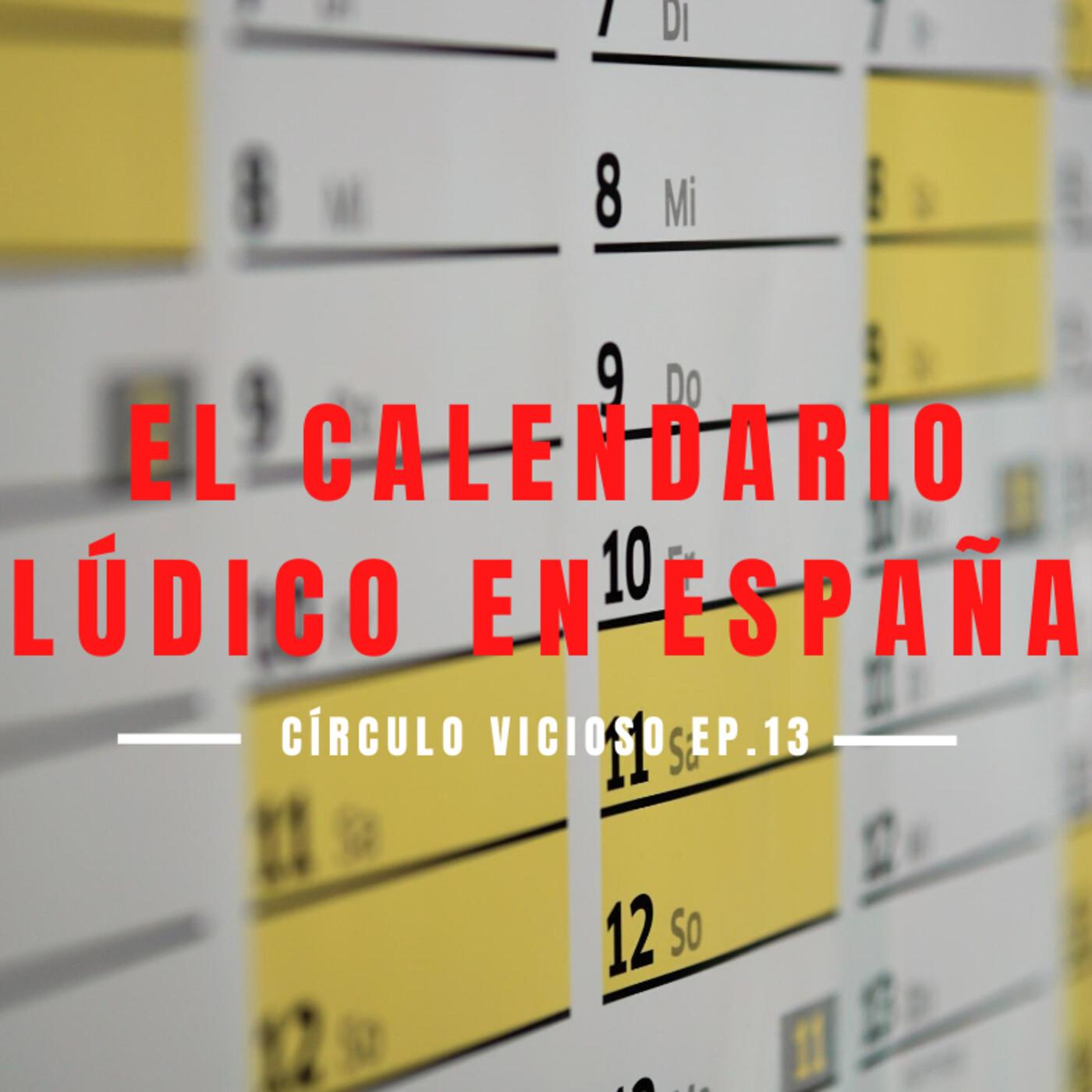 T1/E13. El Calendario Lúdico en España.
