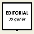 Editorial 30 gener