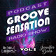 Groove sensation con raul lopez y jennifer dons. Temporada 2, podcast 3