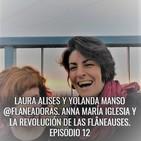 El gesto más radical 12. Laura Alises y Yolanda Manso @flaneadoras. Anna María Iglesia y la revolución de las Flâneauses