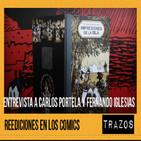 Trazos 17/11/16: Reediciones en el cómic, Entrevista a Carlos Portela y Fernando Iglesias
