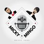 Ep 1 - [EXPLICIT VERSION] - La Mesa de Micky & Mingo [con Wan]