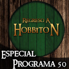 Regreso a Hobbiton 5x08: ESPECIAL PROGRAMA 50