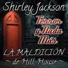 La Maldición de Hill House | Capítulo 7 / 28 | Audiolibro - Audiorelato