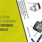 #ElSextoElegido | Programa 40 | Challenger EU vs NA, repaso PL, previa de la supersemana.