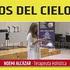MÉDICOS DEL CIELO - Noemí Alcázar, terapeuta Holísitica