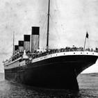 Desmontando la historia T3: La Ciudad Prohibida de los faraones • El Hundimiento del Titanic