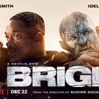 Cine En Serie 2x11. Bright y el bigote de Will Smith
