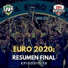 1x10 EURO 2020 | RESUMEN FINAL