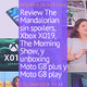 Cultura Geek TV 15 Resumen semanal: The Mandalorian, Xbox X019, unboxing Moto G8 y The Morning Show
