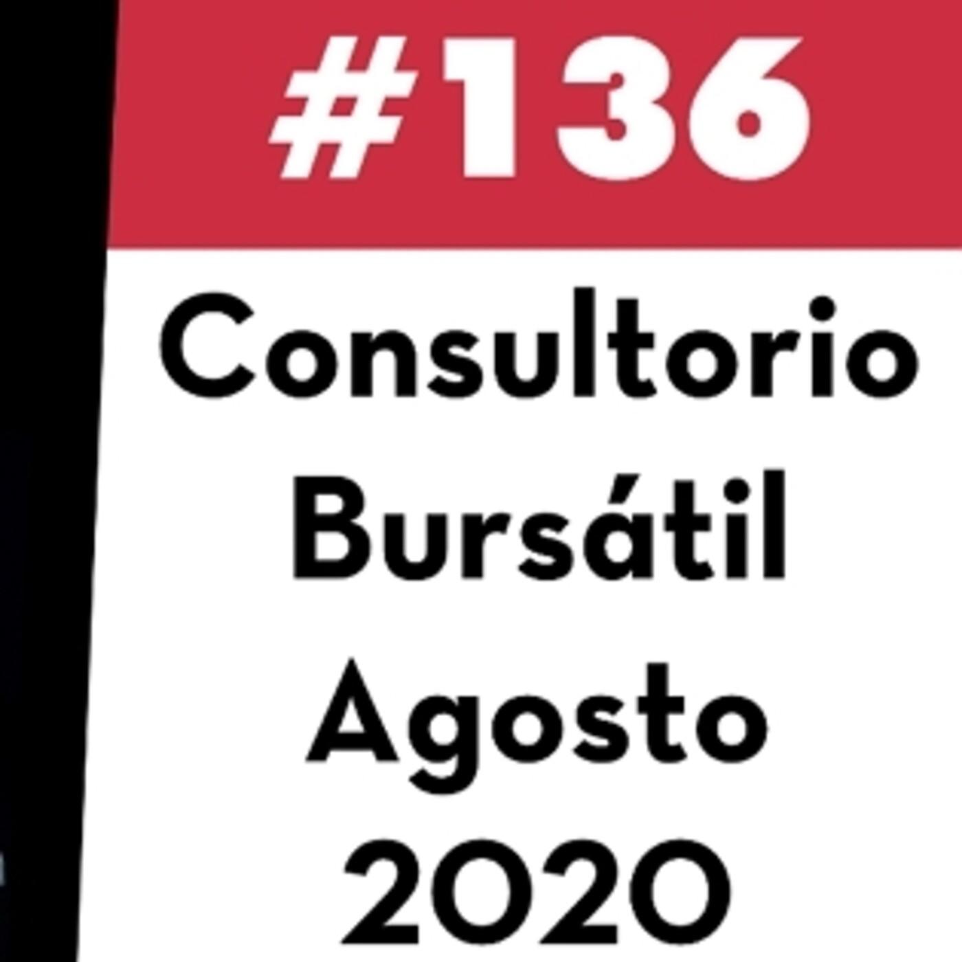 136. Consultorio Bursátil - Agosto 2020