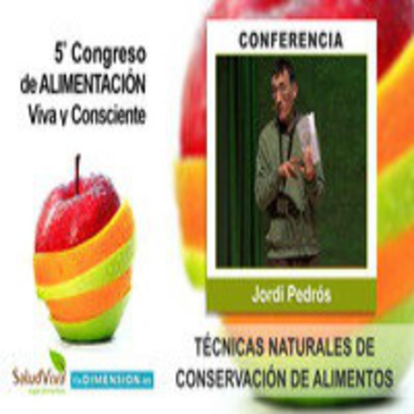 Técnicas Naturales y económicas de conservación de Alimentos - Jordi Pedrós