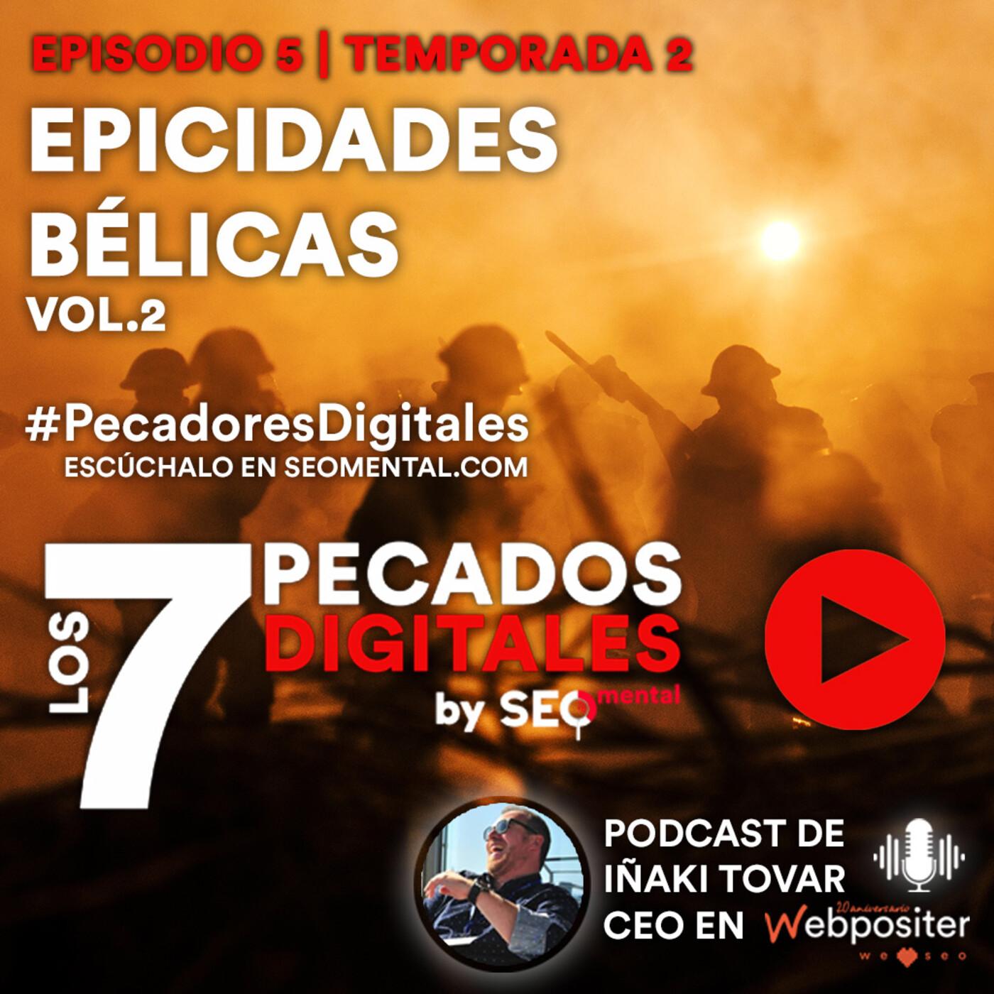 Epicidades Bélicas VOL.2 | E05S02
