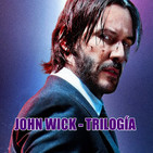 Especial - John Wick Trilogía