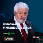 JUEGONES Podcast Episodio 08: Y nada dice nada
