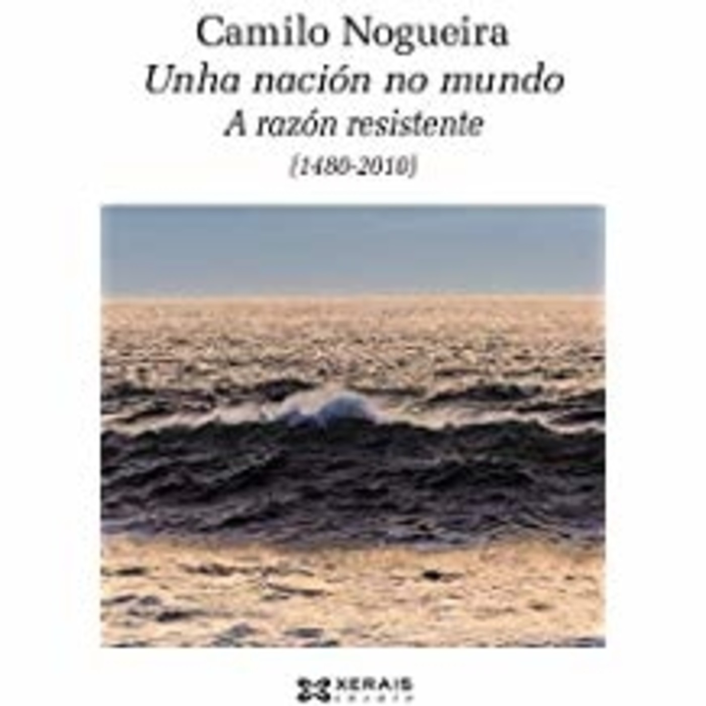 Entrevista a Camilo Nogueira sobre o libro Unha nación no mundo – A razón resistente. (Entrevista completa)